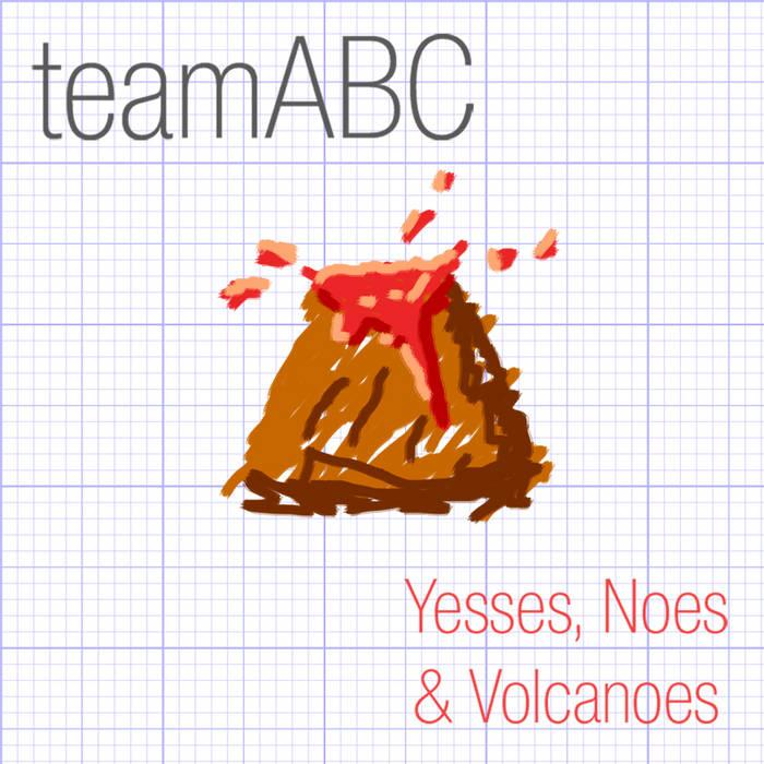 Yesses, Noes & Volcanoes cover art