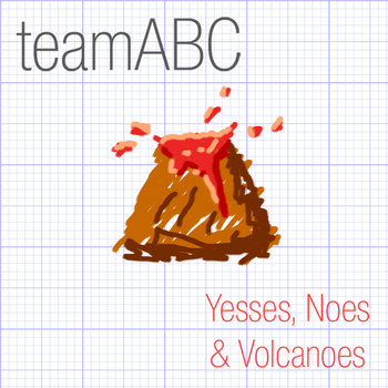 Yesses, Noes & Volcanoes cover art