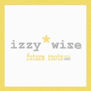 Future Roots Vol Uno cover art