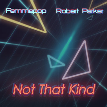 Not That Kind (New Single) cover art