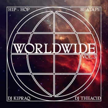 Worldwide Vol.3 (Hip-Hop Beatape) cover art