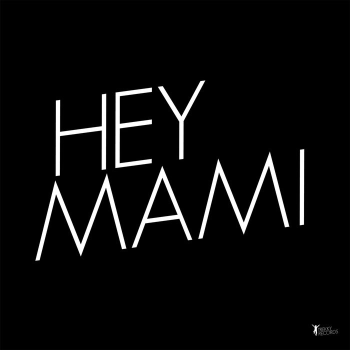 Hey Mami / Play It Right cover art