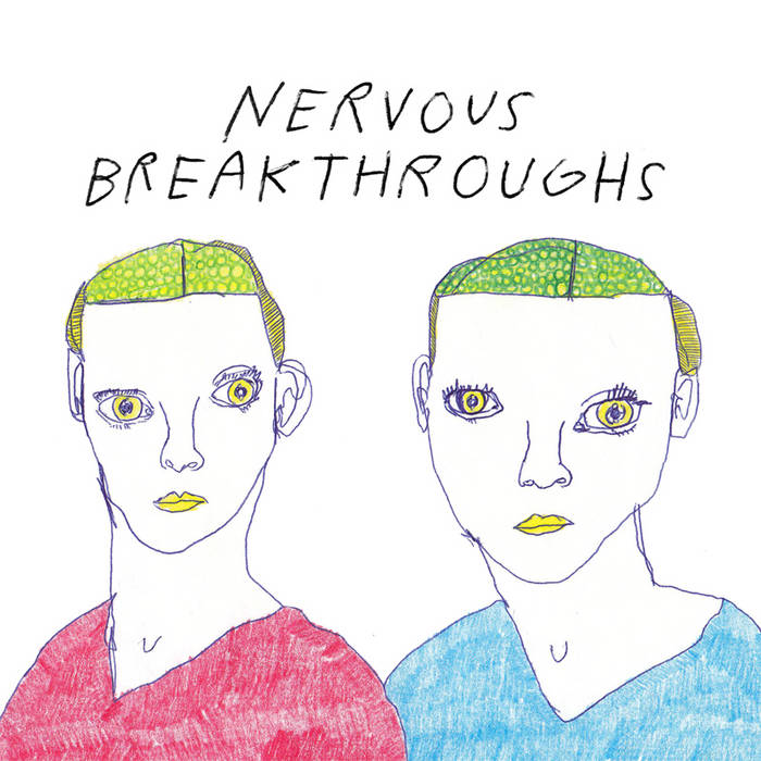 Nervous Breakthroughs Split EP cover art