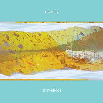 "Noxroy ""Anverloss"" cover art"