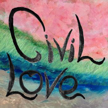 Civil Love cover art