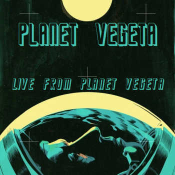 Live from Planet Vegeta cover art