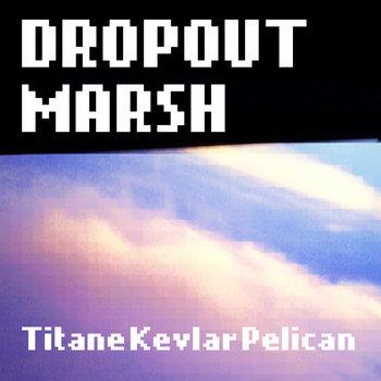 Titane Kevlar Pelican EP cover art