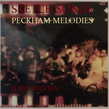 Sketch Songs - PECKHAM MELODIES [2011] cover art