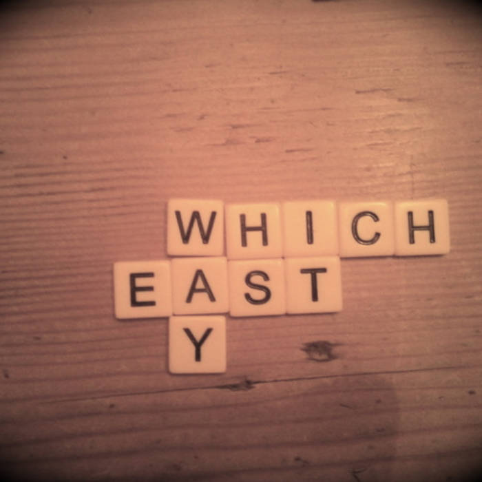 Which Way East cover art