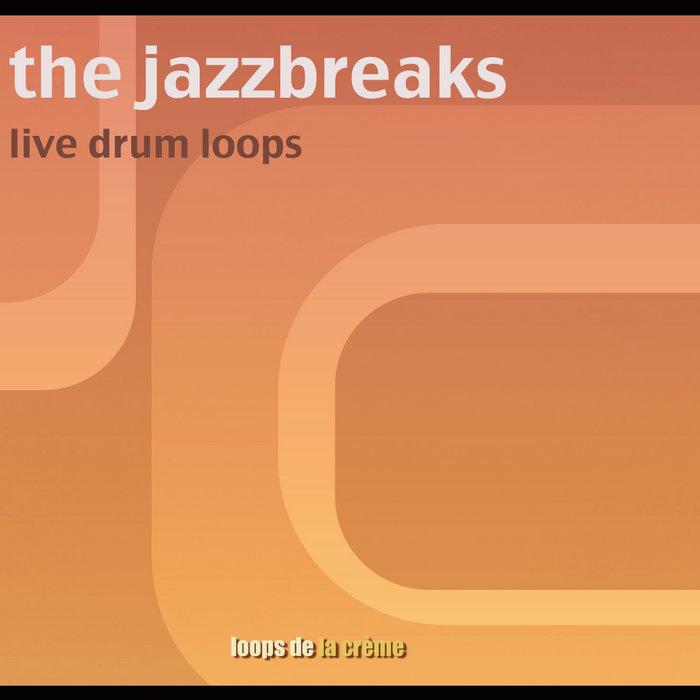 the jazz breaks - live drum loops cover art