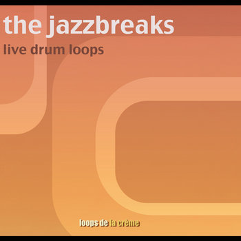 the jazz breaks - live drum loops cover art