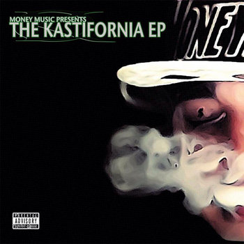 Kast One - The Kastifornia EP cover art
