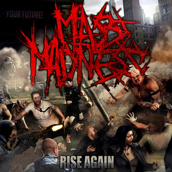 Mass Madness - Rise Again (2014)