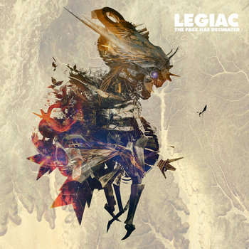Legiac - The Faex has Decimated