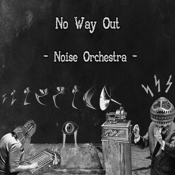 Noise Orchestra cover art
