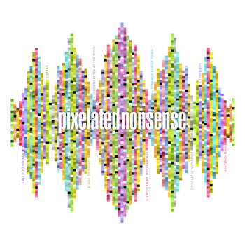 Pixelated Nonsense cover art