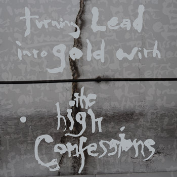 Turning Lead into Gold with The High Confessions (Deluxe Edition) cover art