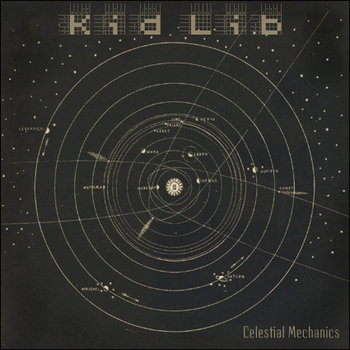 Kid Lib - Celestial Mechanics cover art