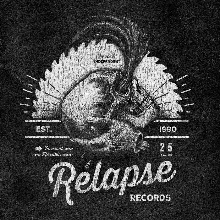 Relapse Records: 25 Years of Contamination cover art