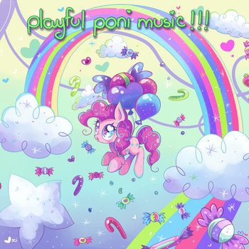 PLAYFUL PONI MUSIC!!! ^___^ cover art