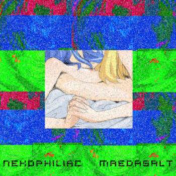 Nekophiliac/MaedaSalt cover art