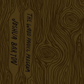 The Wood Panel Program cover art