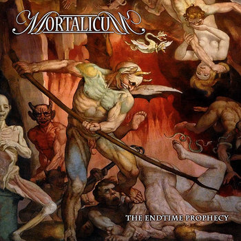 "MORTALICUM ""The Endtime Prophecy"" cover art"