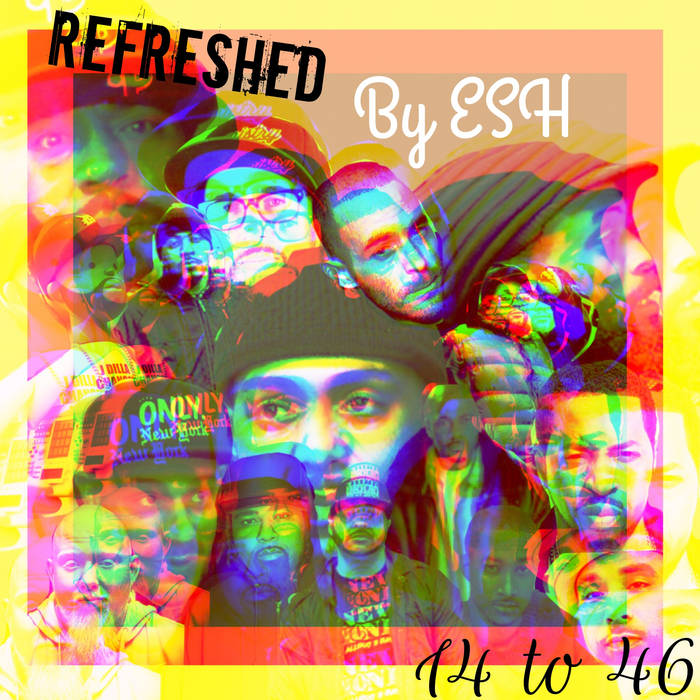 ReFreshed By ESH 14 to 46 cover art