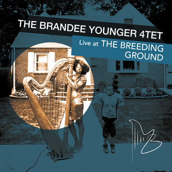 The Brandee Younger 4tet Live @ The Breeding Ground cover art