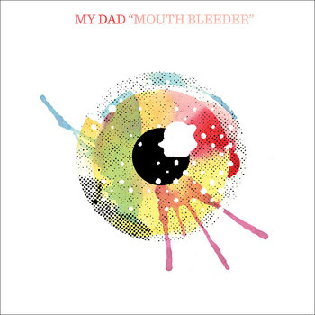 "Mouth Bleeder 7"" cover art"