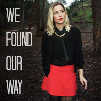 We Found Our Way cover art