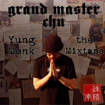 Yung Monk: The Mixtape cover art