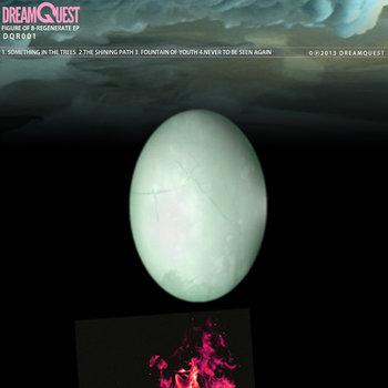 Figure of 8-Regenerate EP cover art