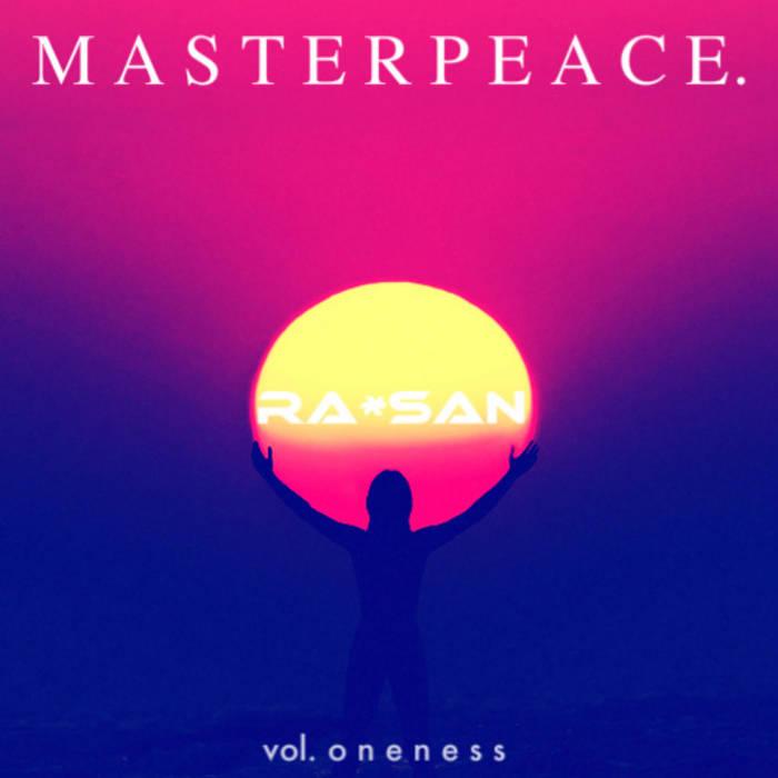 MASTERPEACE. (vol. o n e n e s s) cover art