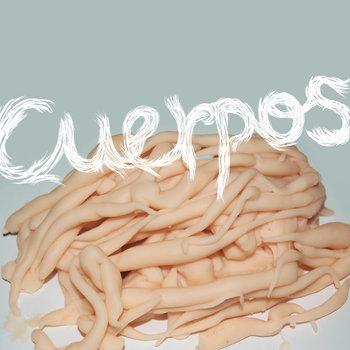 Cuerpos (2008-2010) cover art