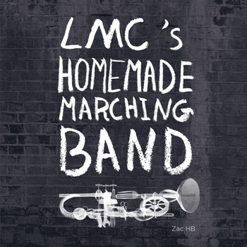 LMC's Homemade Marching Band cover art
