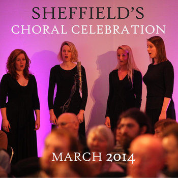 Sheffield's Choral Celebration - live cover art