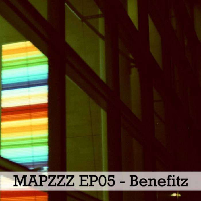 Mapzzz EP05 - Benefitz cover art