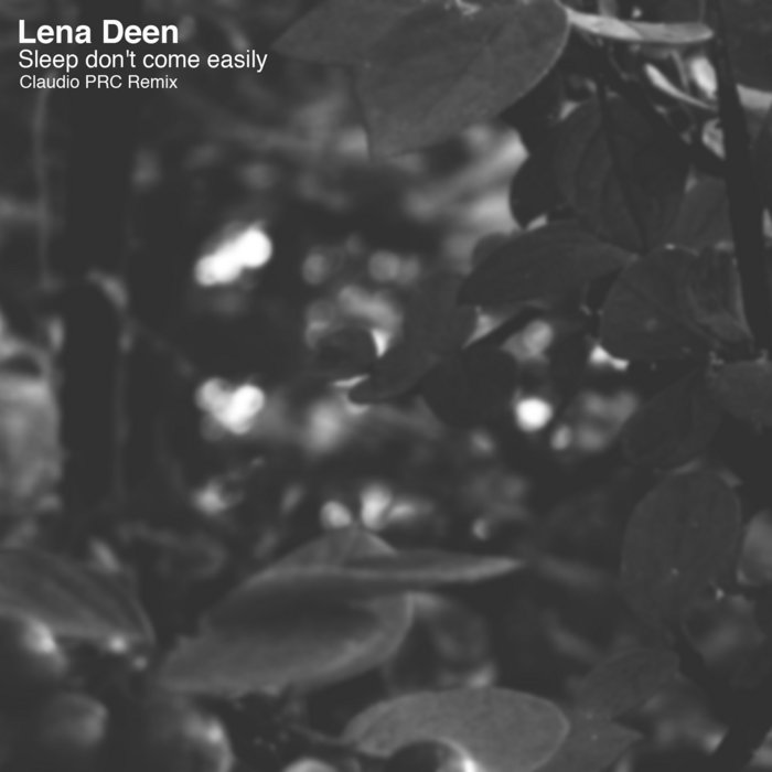 PRGDIG009  - Lena Deen - Sleep don't come easily (Claudio PRC Remix) cover art
