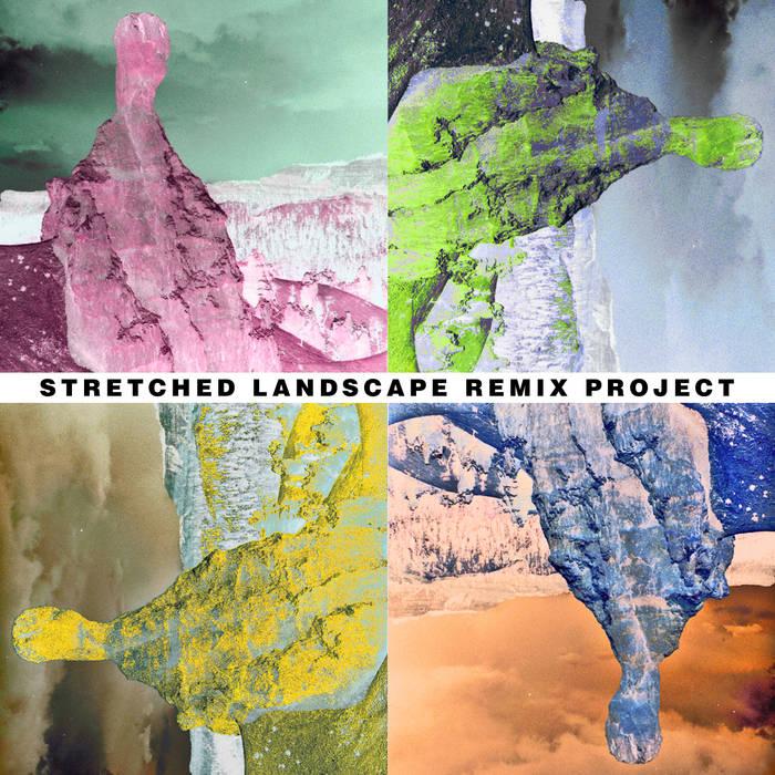Stretched Landscape Remix Project cover art
