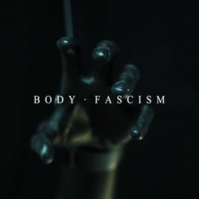 Body Fascism cover art
