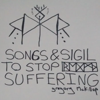 SONGS & SIGIL TO STOP SUFFERING cover art