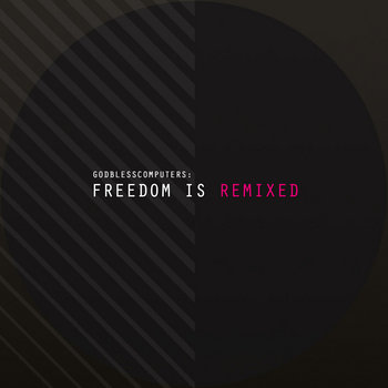 Freedom Is Remixed cover art