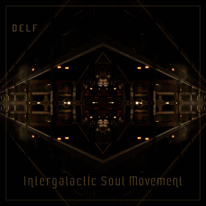 Intergalactic Soul Movement cover art
