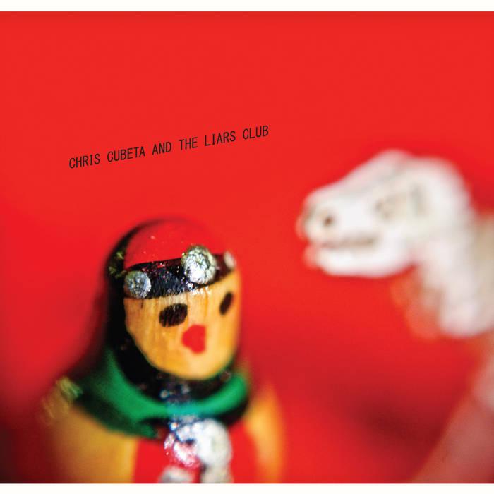 Chris Cubeta and The Liars Club cover art