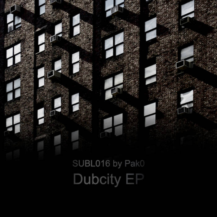 Pak0 - Dubcity EP (SUBL016) cover art