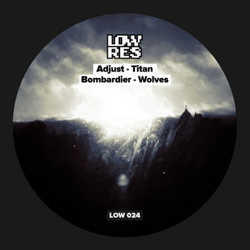 LOW 024 - Titan / Wolves cover art