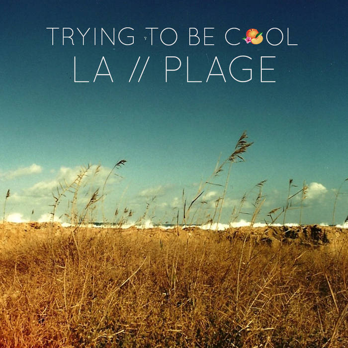 Phoenix - Trying To Be Cool (LA PLAGE Remix) cover art