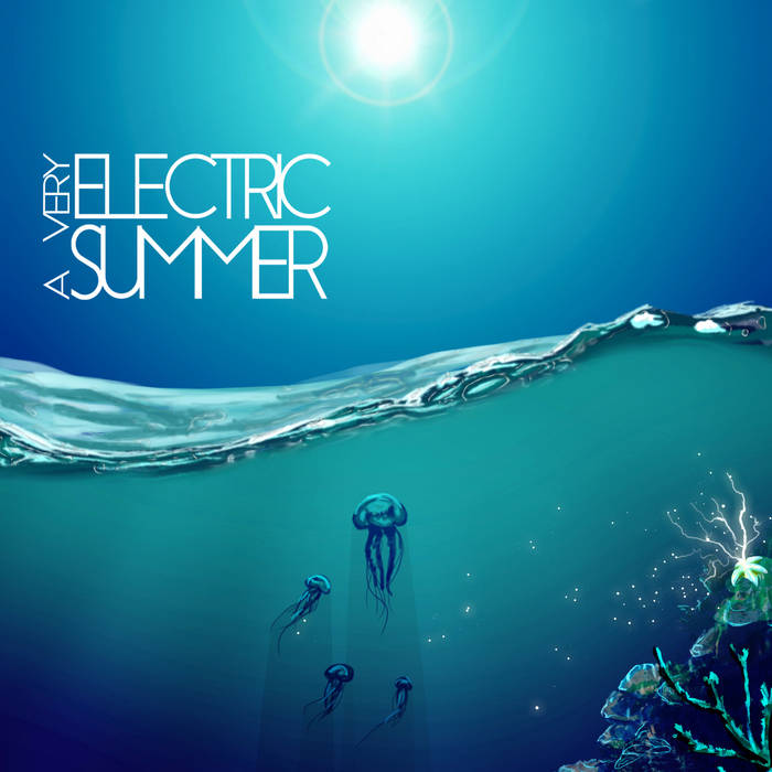 A Very Electric Summer cover art