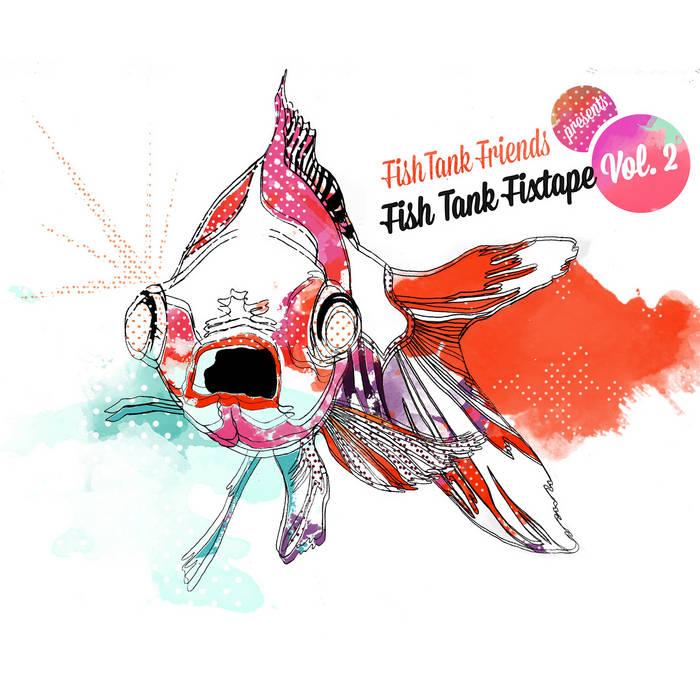 Fish Tank Fixtape Vol. 2 cover art
